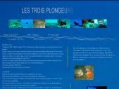 LES  TROIS PLONGEURS