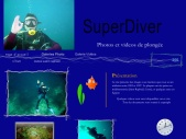 //// Superdiver, photos de Plongée ////