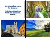 San Valentino 2014 in Umbria