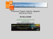 DMP INVESTIGATORE PRIVATO Investigazioni Private Sicilia ed Italia